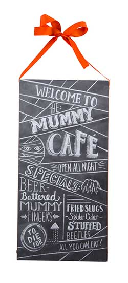 Mummy's Cafe Chalk Sign