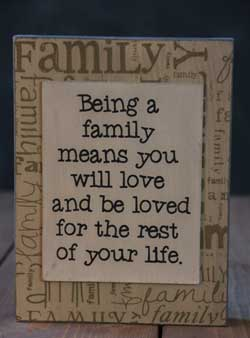 Being A Family Standing Box Sign