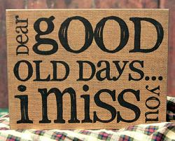 Old Days Standing Box Sign