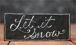 Let it Snow Chalk Shelf Sitter