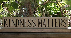 Kindness Matters Hand-Lettered Sign - Warm Grey