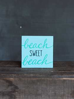 Beach Sweet Beach Shelf Sitter Sign