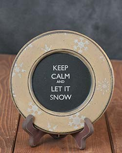 Keep Calm and Let it Snow Plate