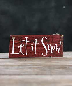 Let it Snow Primitive Wood Sign