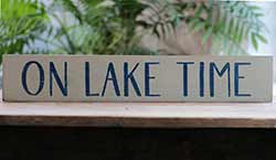 On Lake Time Hand-Lettered Wood Sign