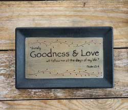 Surely Goodness & Love Primitive Tray