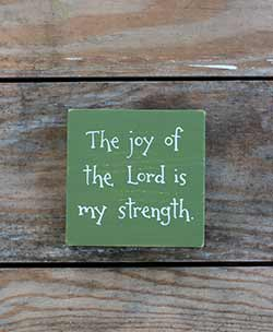 Joy of the Lord Shelf Sitter Sign