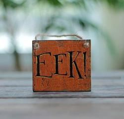 Eek Sign Ornament