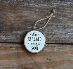 He Rescued My Soul Wood Slice Ornament (Personalized)