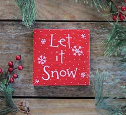 Let it Snow Shelf Sitter Sign