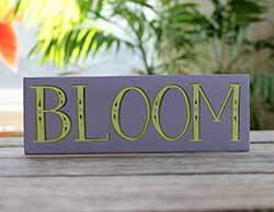 Bloom Sign with Purple Flowers