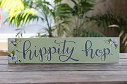 Hippity Hop Sign with Purple Flowers