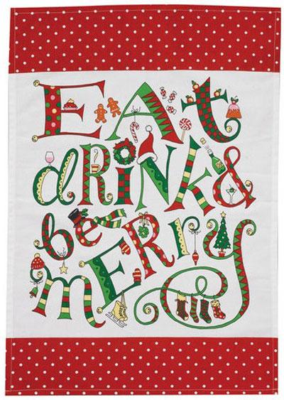 Eat, Drink, & Be Merry Dishtowel, by Split P.