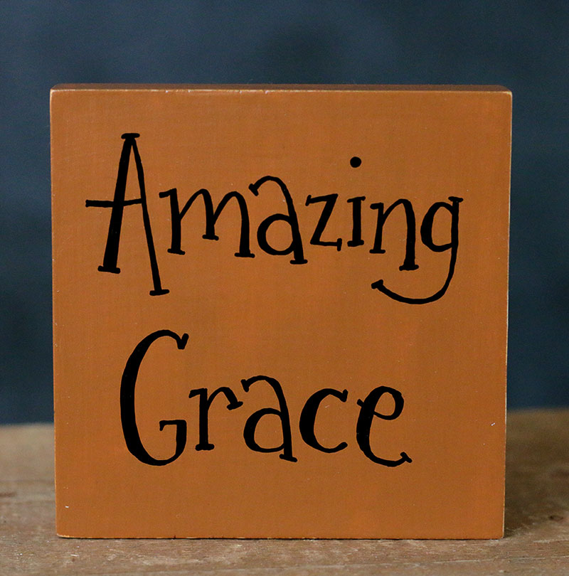 Amazing Grace: Amazing Grace Shelf Sitter Sign