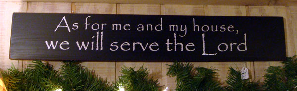 As For Me and My House Handmade Sign - Black