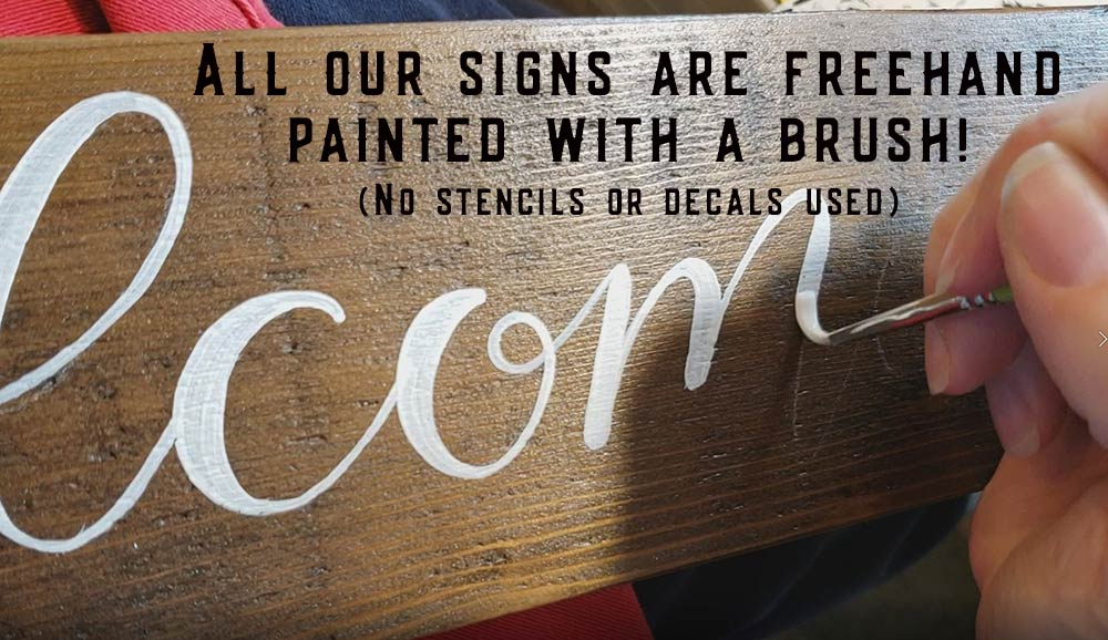 Signs are hand lettered!