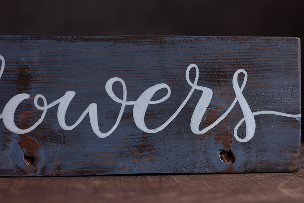 Flowers Hand Lettered Wood Sign