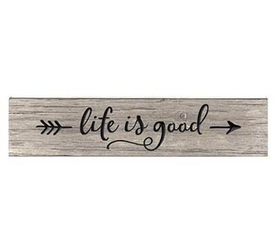 Life is Good Engraved Sign