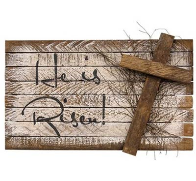 He is Risen Lathe Sign
