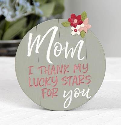 Thank My Lucky Stars Mom Plaque