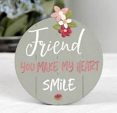 Make My Heart Smile Friend Plaque