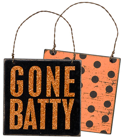 Gone Batty Box Sign Plaque