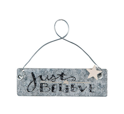 Just Believe Tin Sign - Black
