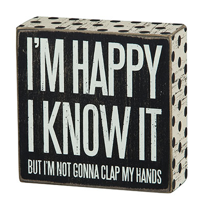 I'm Happy Box Sign