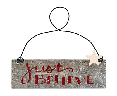 Just Believe Tin Sign - Red