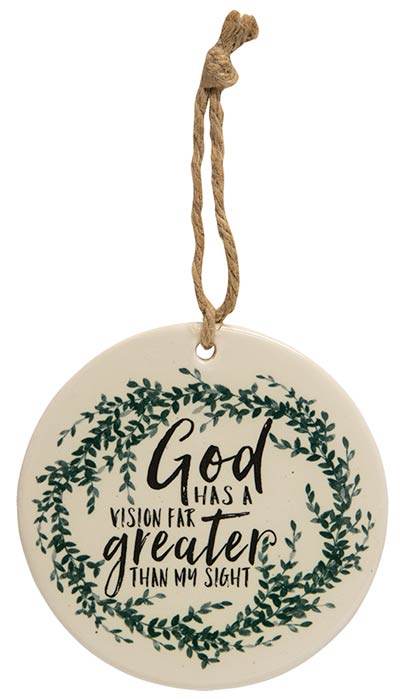 God Has A Vision Ceramic Ornament