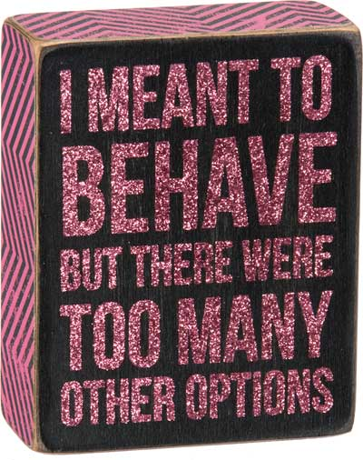 Behave Box Sign