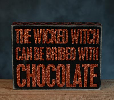 Bribed with Chocolate Box Sign