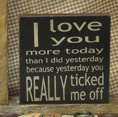 I Love You More Today Sign (Choose color)