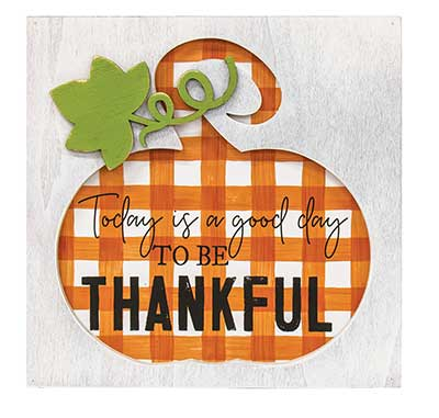 Good Day to be Thankful Box Sign