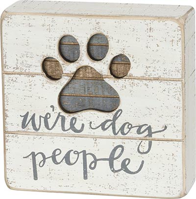 Dog People Box Sign