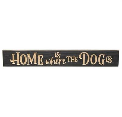 Home is Where the Dog Is Engraved Sign