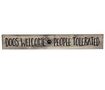 Dogs Welcome Engraved Sign