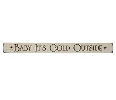 Baby It's Cold Outside Shelf Sitter