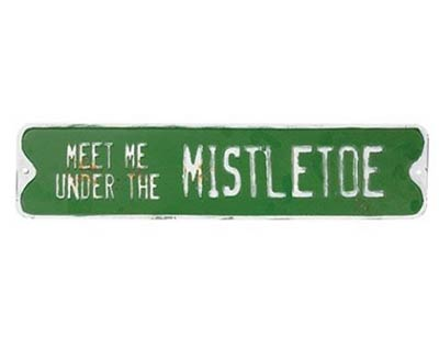 Mistletoe Metal Sign