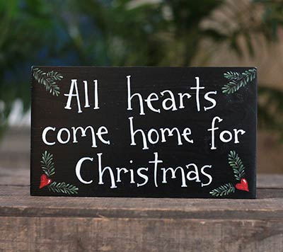All Hearts Come Home for Christmas Sign