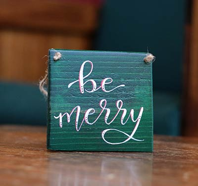 Be Merry Sign Ornament