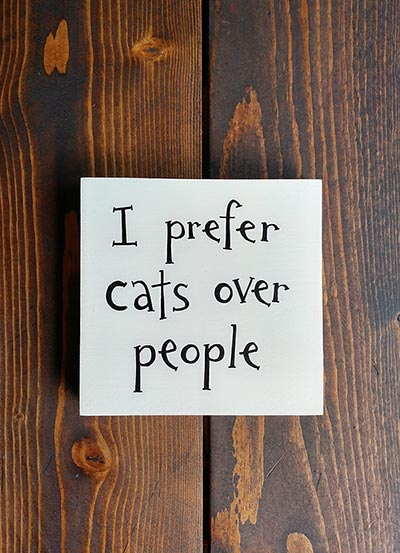 I Prefer Cats over People Shelf Sitter Sign