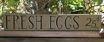 Fresh Eggs 25 Cents Hand-Lettered Sign