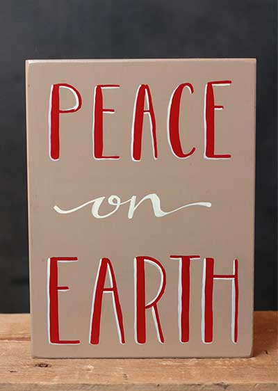 Peace on Earth Hand-Lettered Shelf Sitter Plaque