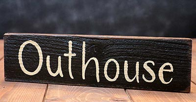 Outhouse Wood Sign (Colors available)