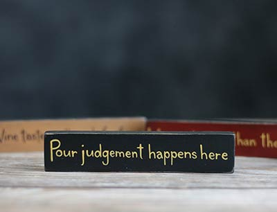 Pour Judgement Shelf Sitter Sign