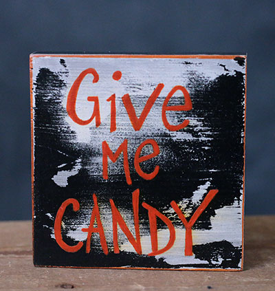 Give Me Candy Shelf Sitter / Sign
