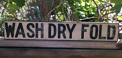 Wash, Dry, Fold Hand-Lettered Sign - Black and White