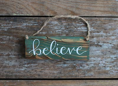 Believe Sign Ornament - Green