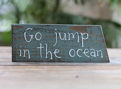 Go Jump in the Ocean Wood Sign